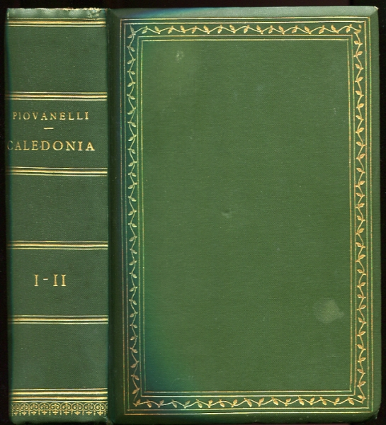 Image for Caledonia. Volume Primo e volume Secondo Signed by author