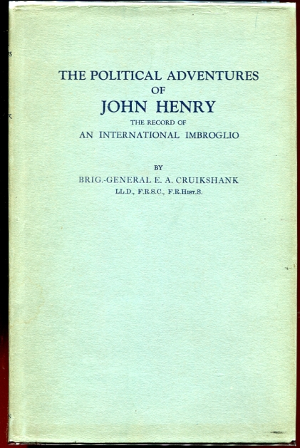 Image for The political adventures of John Henry;  The record of an international imbroglio,