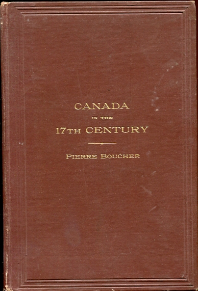 Image for Canada in the Seventeenth Century From the French of Pierre Boucher
