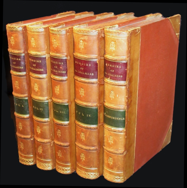 Image for Memoirs of the Life and Writings of Thomas Chalmers, D.D. LL.D. and A Section from the Correspondence of the Late Thomas Chalmers, D.D. LL.D. Complete in 5 Volumes