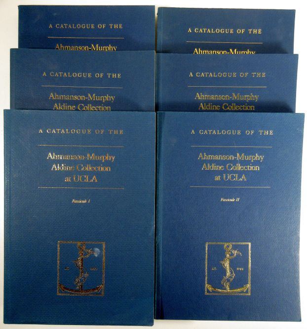Image for A Catalogue of the Ahmanson-Murphy Aldine Collection at UCLA. Fascicules I, II, IIIa, IIIb, IV and V
