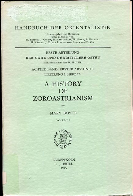 Image for A History of Zoroastrianism. Volume One The Early Period.